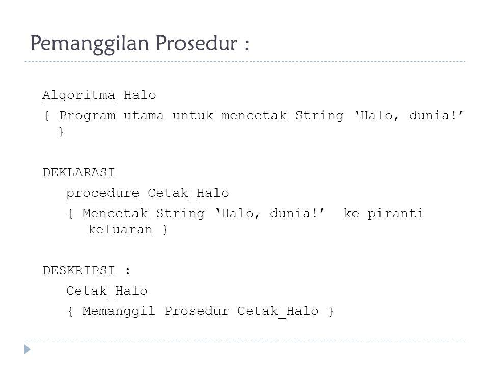 Pemanggilan Prosedur :