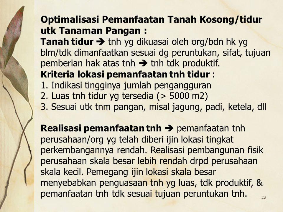 Optimalisasi Pemanfaatan Tanah Kosong/tidur utk Tanaman Pangan :