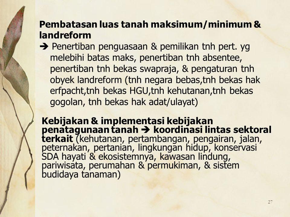 Pembatasan luas tanah maksimum/minimum &