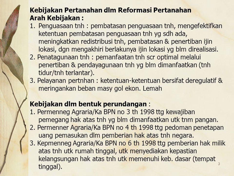 Kebijakan Pertanahan dlm Reformasi Pertanahan