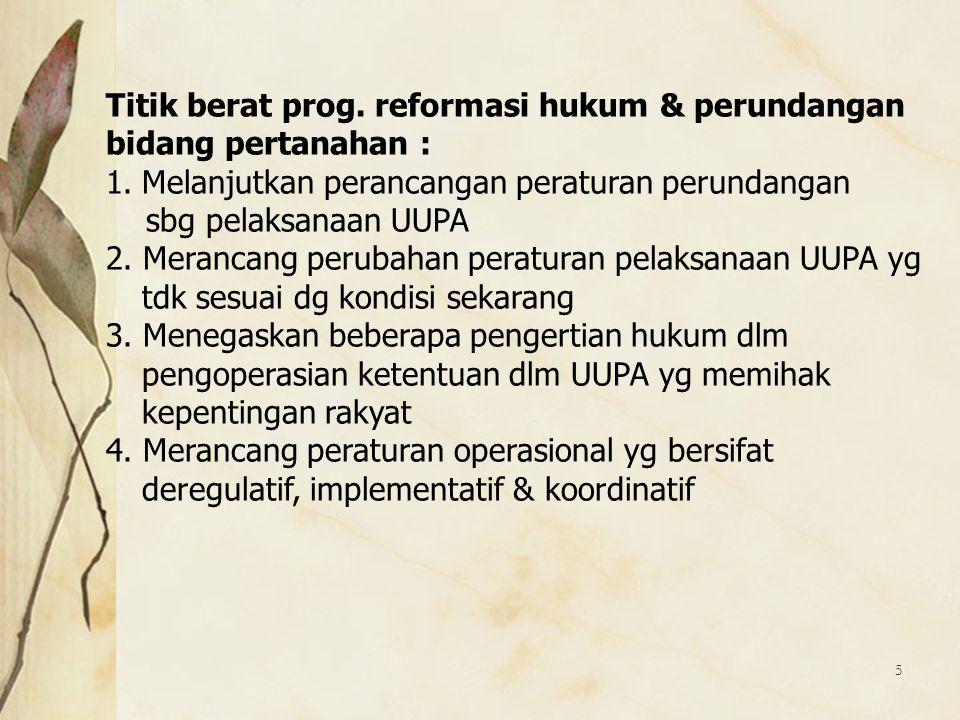 Titik berat prog. reformasi hukum & perundangan