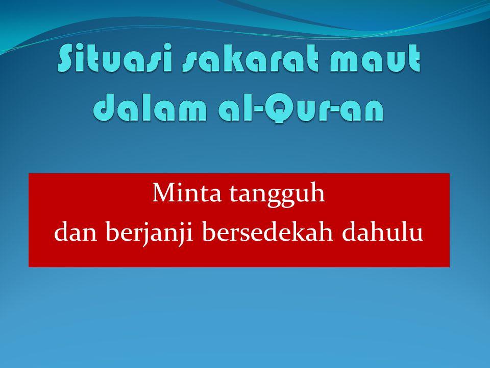Situasi sakarat maut dalam al-Qur-an