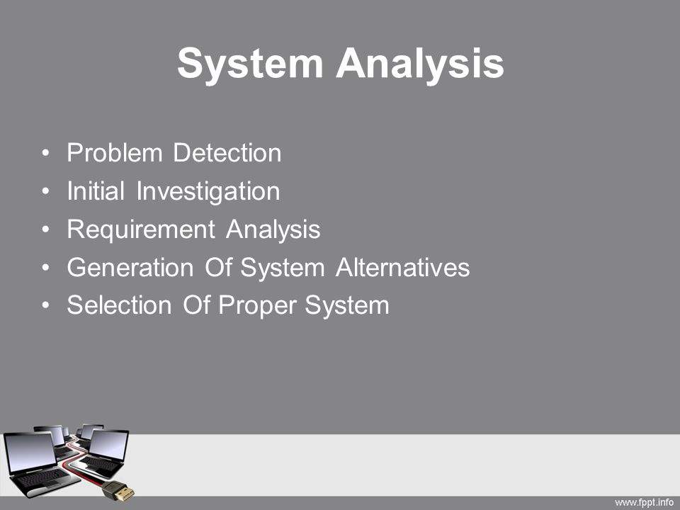 System Analysis Problem Detection Initial Investigation