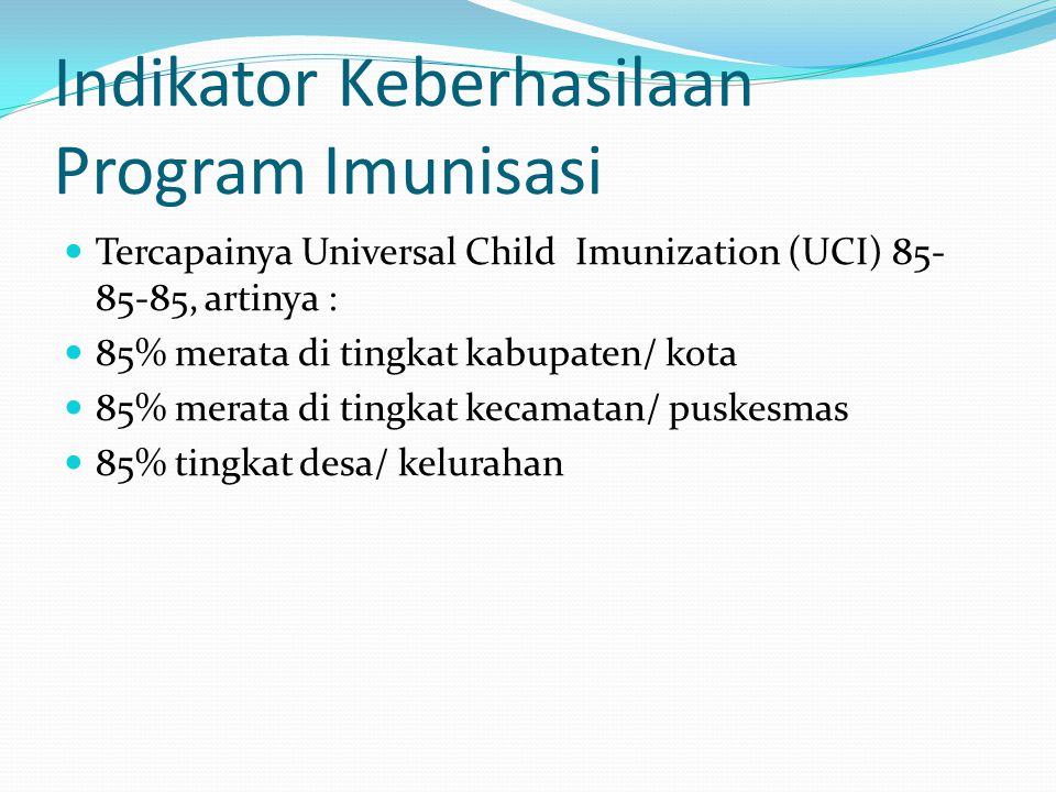 Indikator Keberhasilaan Program Imunisasi