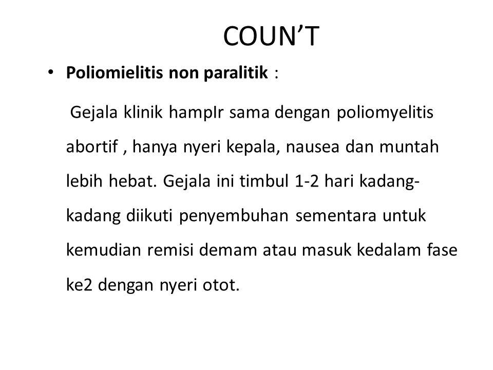 COUN'T Poliomielitis non paralitik :