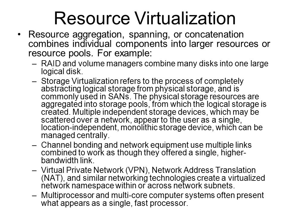 Resource Virtualization