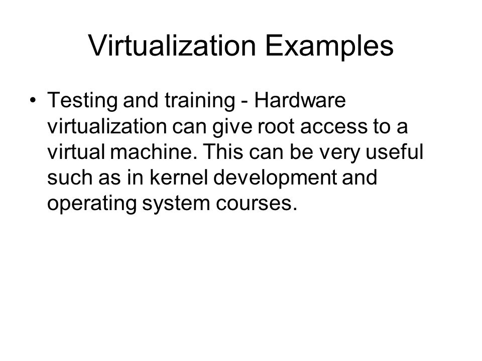 Virtualization Examples