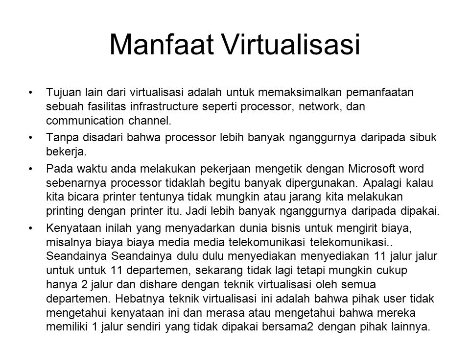 Manfaat Virtualisasi