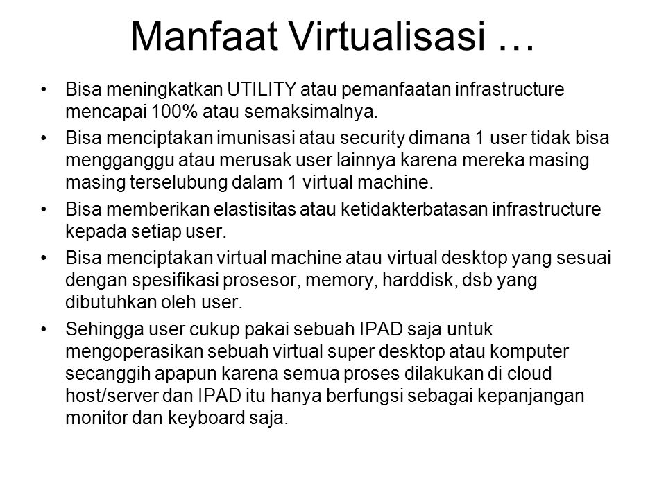 Manfaat Virtualisasi …