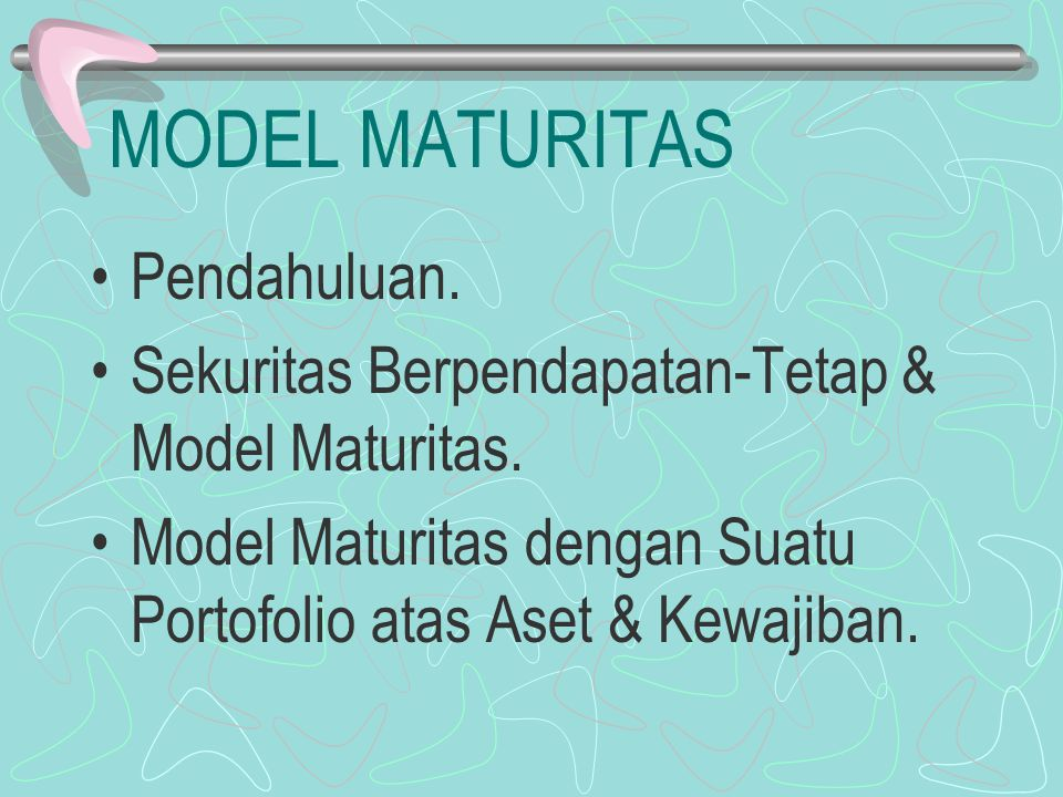 MODEL MATURITAS Pendahuluan.