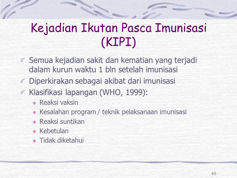 Kejadian Ikutan Pasca Imunisasi (KIPI)