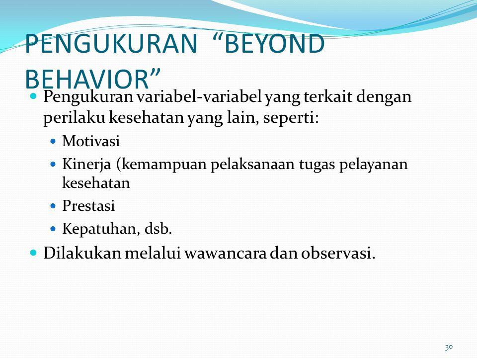 PENGUKURAN BEYOND BEHAVIOR