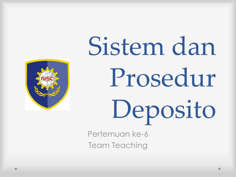 Sistem dan Prosedur Deposito