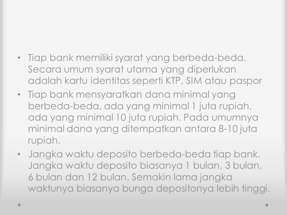 Tiap bank memiliki syarat yang berbeda-beda