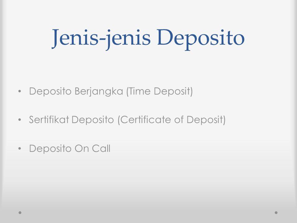 Jenis-jenis Deposito Deposito Berjangka (Time Deposit)