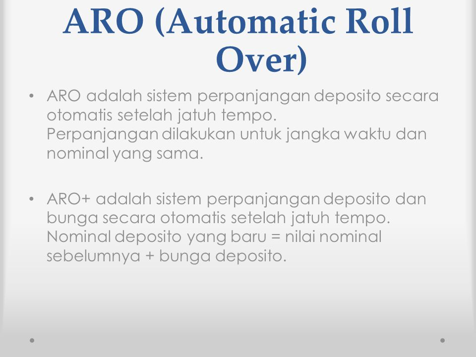 ARO (Automatic Roll Over)