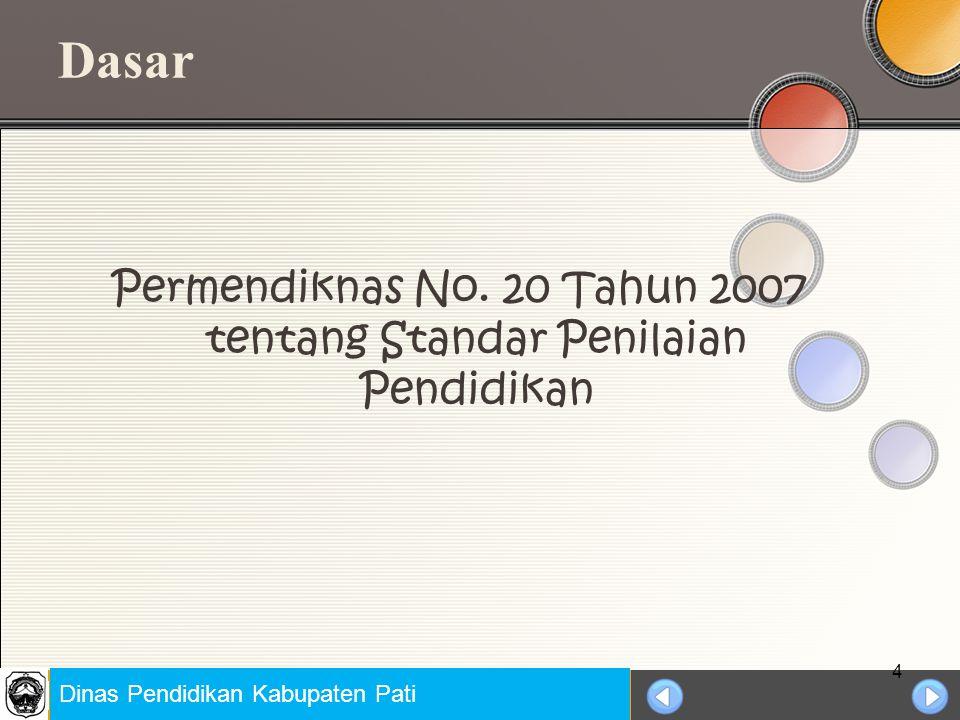 Permendiknas No. 20 Tahun 2007 tentang Standar Penilaian Pendidikan