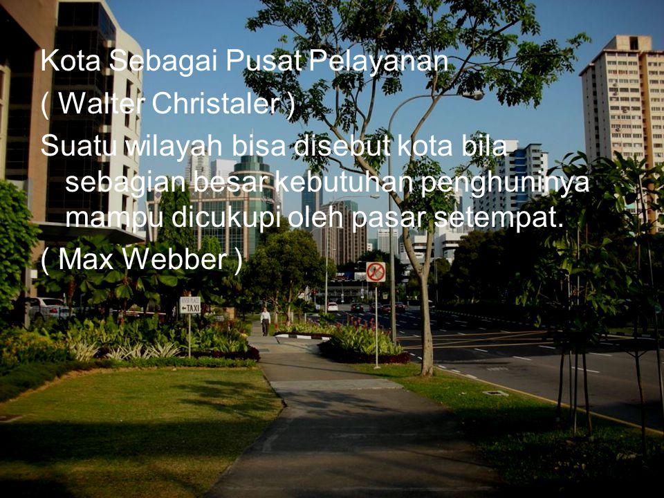 Kota Sebagai Pusat Pelayanan