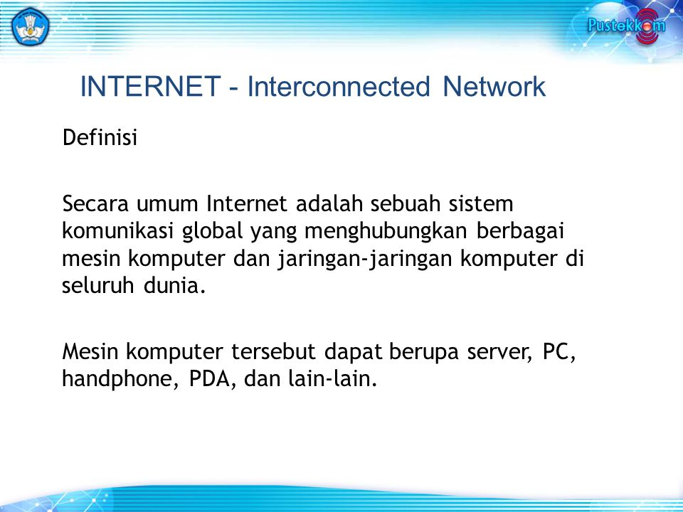 INTERNET - Interconnected Network