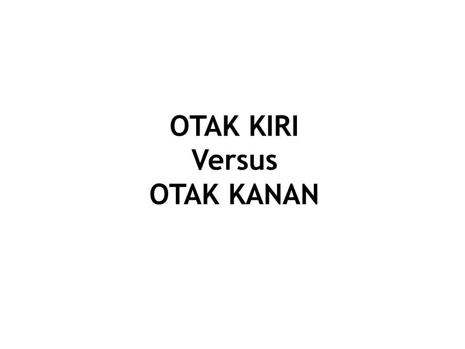 OTAK KIRI Versus OTAK KANAN