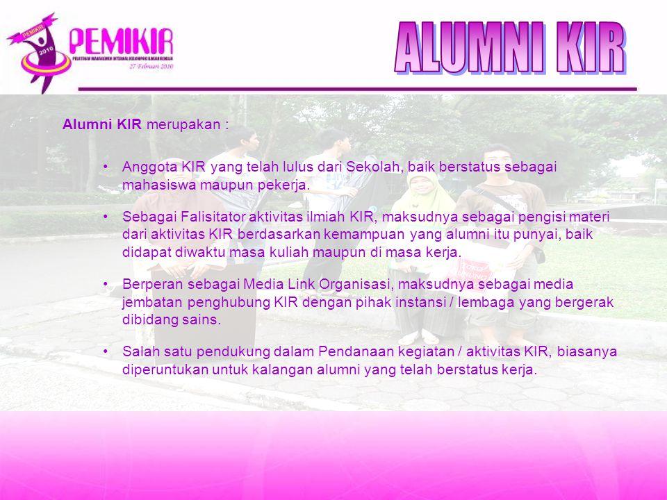 ALUMNI KIR Alumni KIR merupakan :