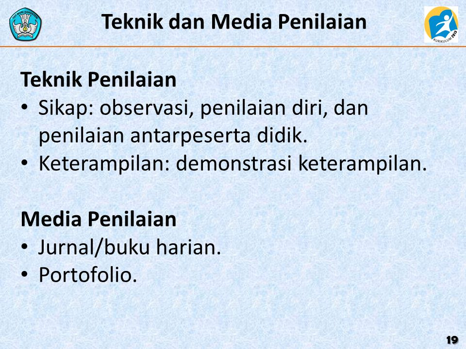 Teknik dan Media Penilaian