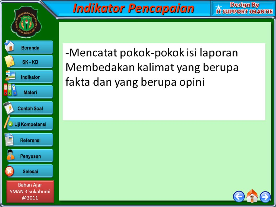 Indikator Pencapaian Mencatat pokok-pokok isi laporan