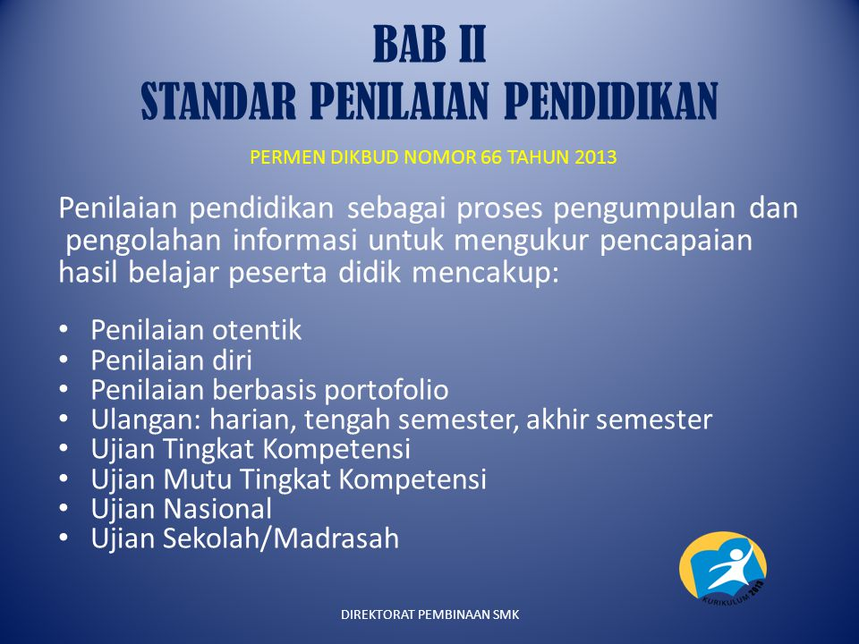 BAB II STANDAR PENILAIAN PENDIDIKAN PERMEN DIKBUD NOMOR 66 TAHUN 2013