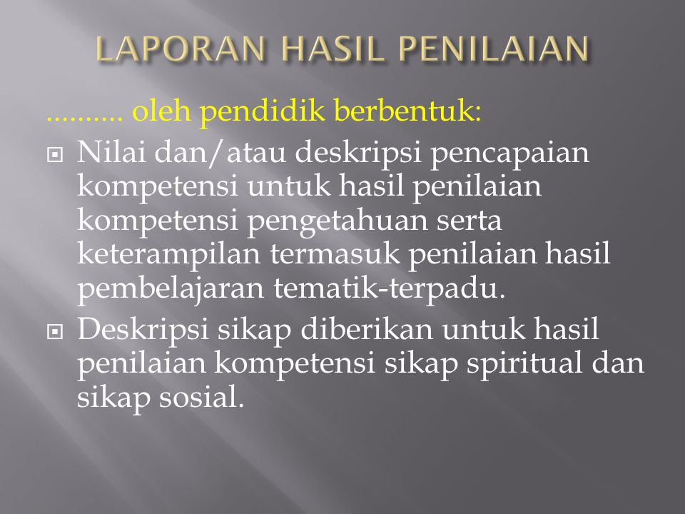 LAPORAN HASIL PENILAIAN