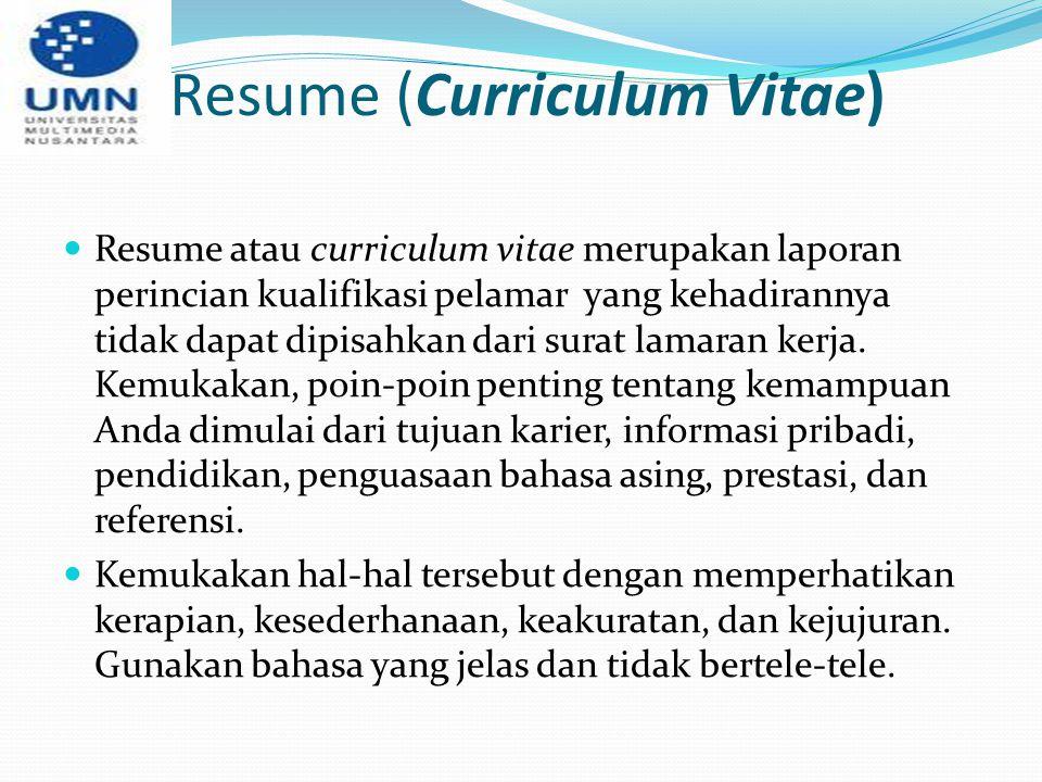 Resume (Curriculum Vitae)