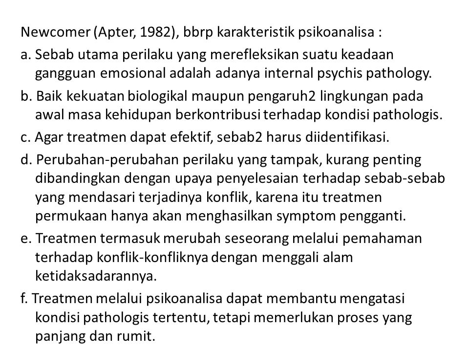 Newcomer (Apter, 1982), bbrp karakteristik psikoanalisa : a