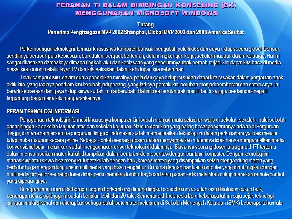 PERANAN TI DALAM BIMBINGAN KONSELING (BK) MENGGUNAKAN MICROSOFT WINDOWS