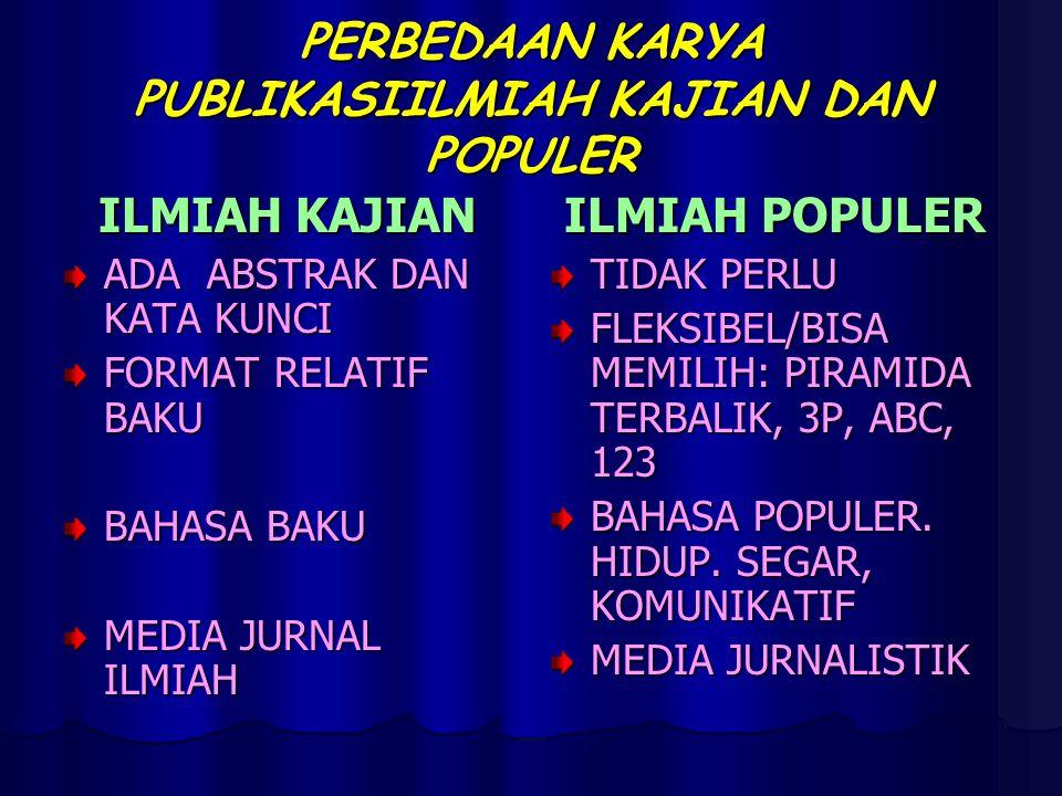 PERBEDAAN KARYA PUBLIKASIILMIAH KAJIAN DAN POPULER