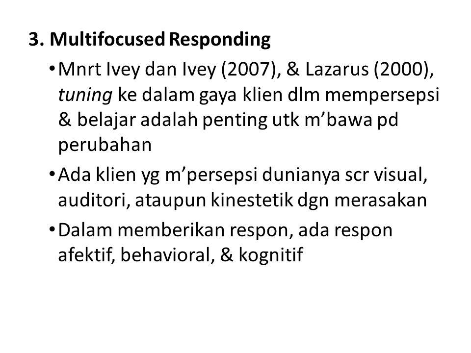 3. Multifocused Responding