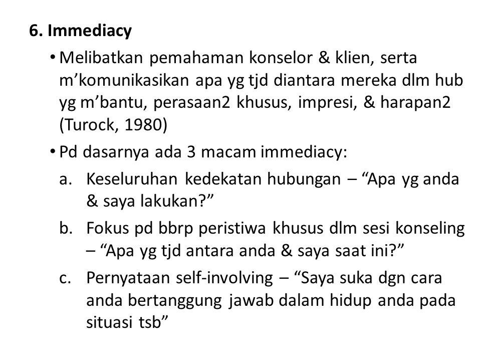 6. Immediacy