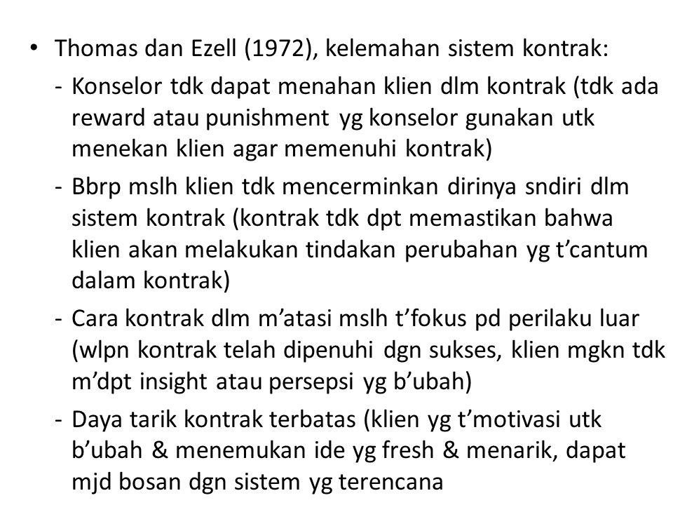 Thomas dan Ezell (1972), kelemahan sistem kontrak: