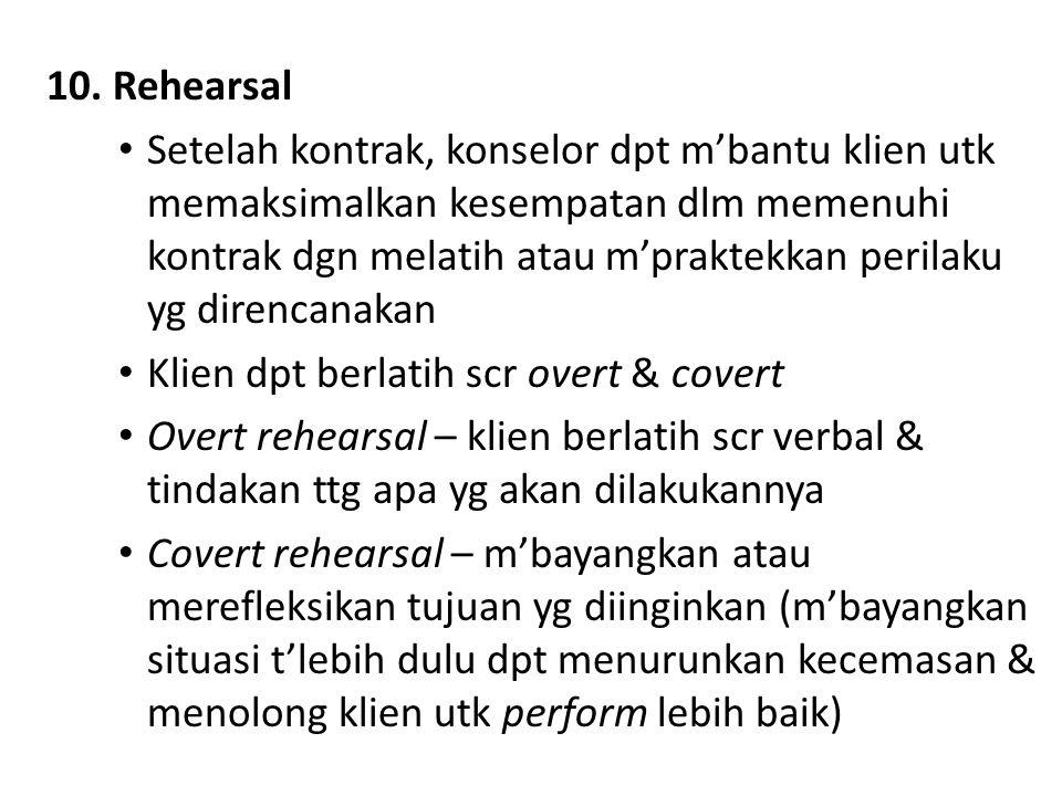 10. Rehearsal