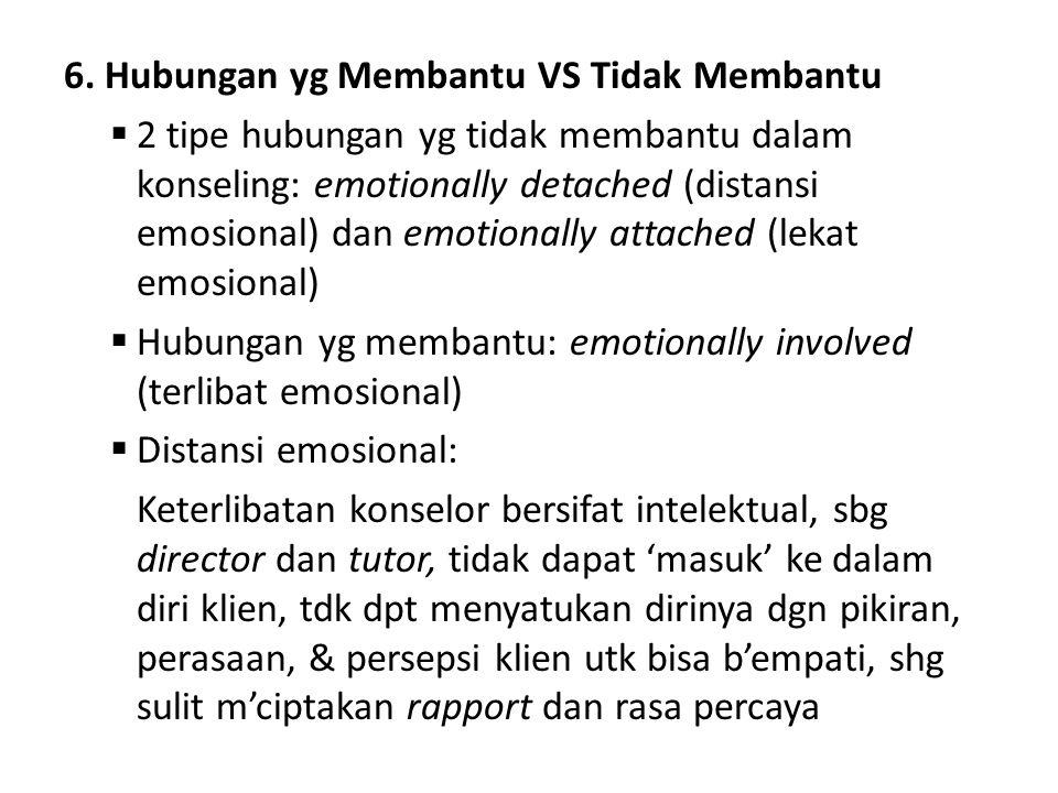 6. Hubungan yg Membantu VS Tidak Membantu