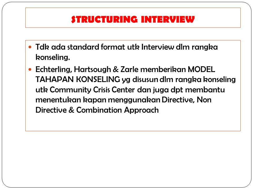 STRUCTURING INTERVIEW