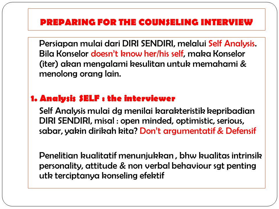 PREPARING FOR THE COUNSELING INTERVIEW