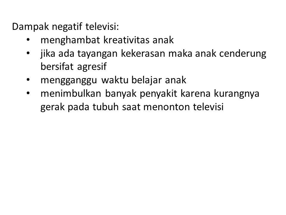 Dampak negatif televisi:
