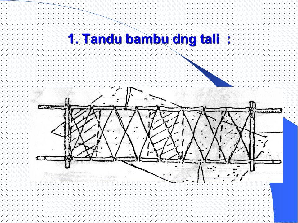 1. Tandu bambu dng tali :