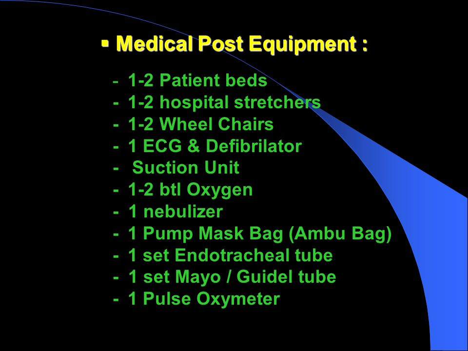 Medical Post Equipment :