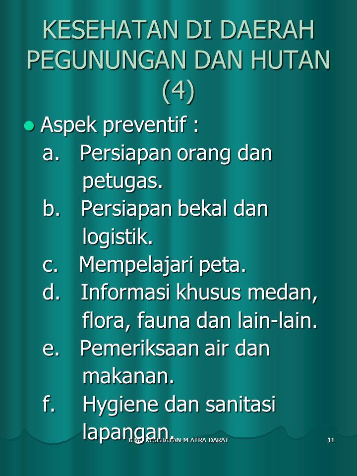 KESEHATAN DI DAERAH PEGUNUNGAN DAN HUTAN (4)
