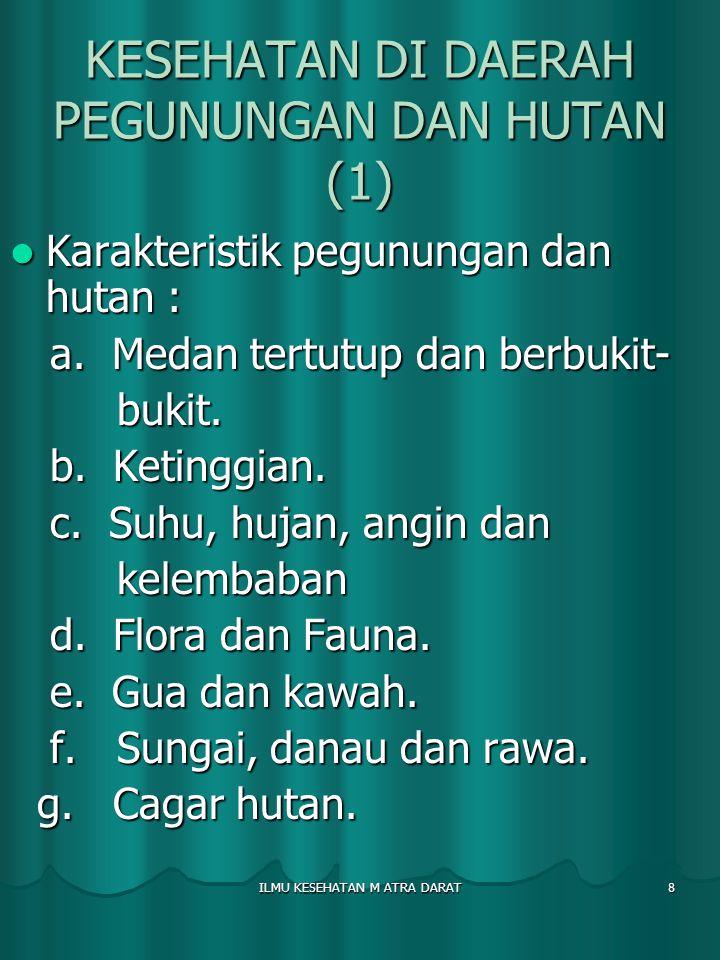 KESEHATAN DI DAERAH PEGUNUNGAN DAN HUTAN (1)