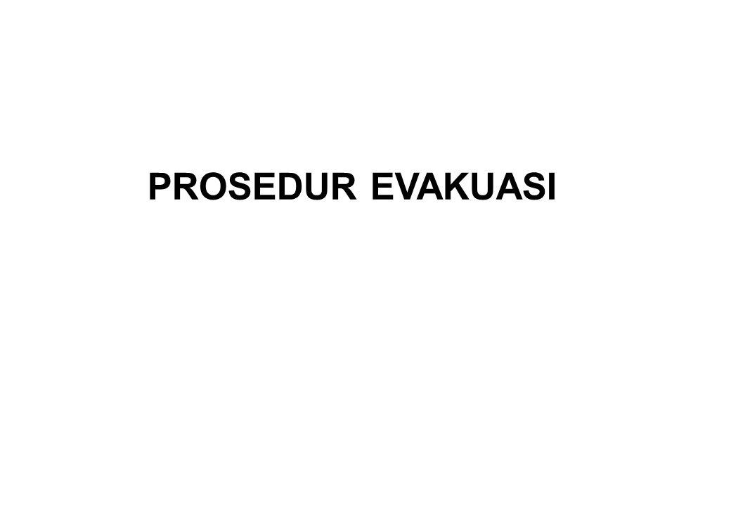 PROSEDUR EVAKUASI