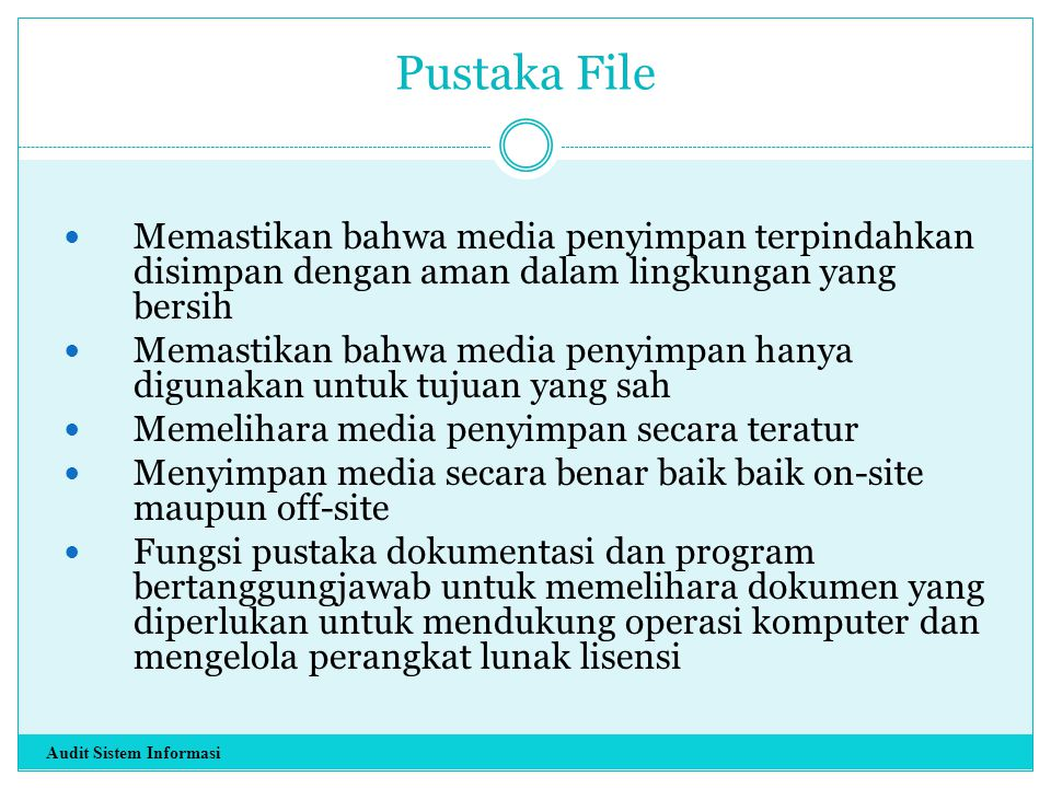 Pustaka File Memastikan bahwa media penyimpan terpindahkan disimpan dengan aman dalam lingkungan yang bersih.