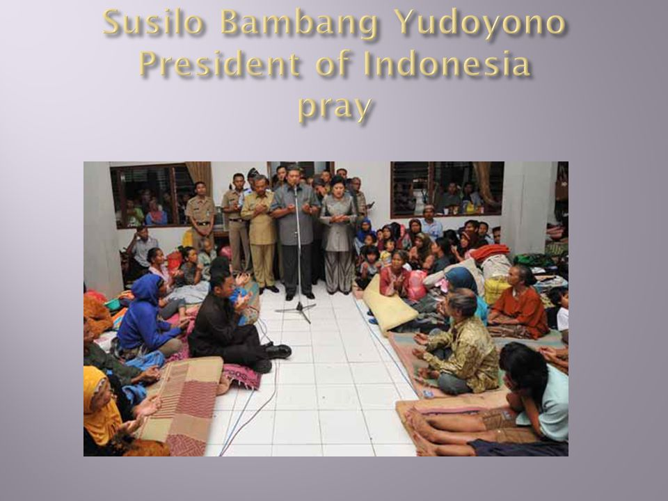 Susilo Bambang Yudoyono President of Indonesia pray