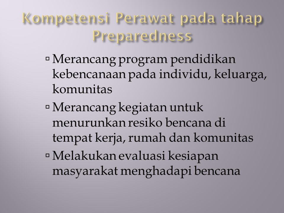 Kompetensi Perawat pada tahap Preparedness