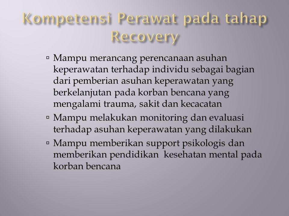 Kompetensi Perawat pada tahap Recovery